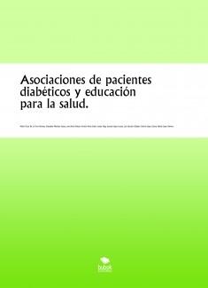 Asociaciones de pacientes diabéticos y educación para la salud.