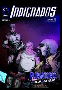 Los Indignados # 2 - Purgatorio, no hay cielo, no hay infierno.