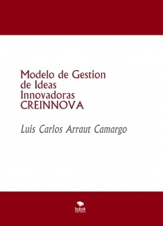 Modelo de Gestion de Ideas Innovadoras CREINNOVA