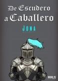 De Escudero a Caballero