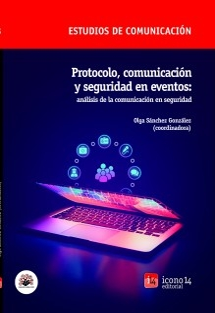 Protocolo, comunicación y seguridad en eventos: análisis de la comunicación en seguridad