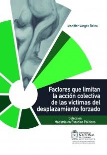 Factores que limitan la acción colectiva de las víctimas del desplazamiento forzado