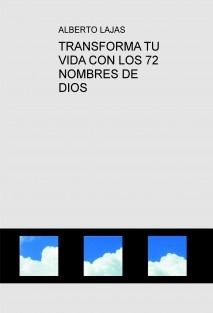 TRANSFORMA TU VIDA CON LOS 72 NOMBRES DE DIOS