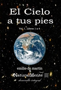 El Cielo a tus pies - Vol. I , libros 1 a 4