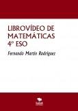 LIBROVÍDEO DE MATEMÁTICAS: NIVEL II-4º ESO