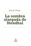 La sombra alargada de Stendhal