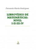 LIBROVÍDEO DE MATEMÁTICAS: TEORÍA NIVEL I-II-III-IV