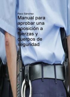 Manual para aprobar una oposición a fuerzas y cuerpos de seguridad