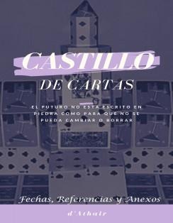 Castillo de Cartas - Fechas Referencias y Anexos