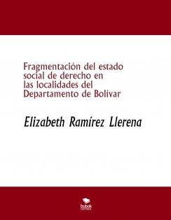 Fragmentación del estado social de derecho en las localidades del Departamento de Bolívar