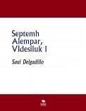 Septemh Alempar, VIdesiluk 1