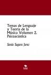 Temas de Lenguaje y Teoría de la Música Volumen 2. Psicoacústica