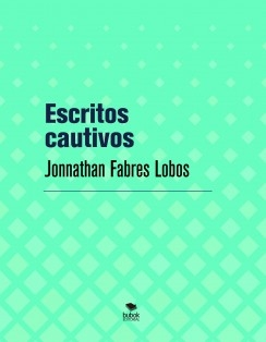 Escritos cautivos