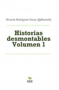 Historias desmontables Volumen 1