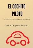EL COCHITO PILOTO