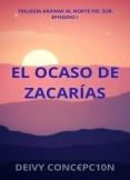El ocaso de Zacarías.