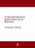 2º BACHILLERATO: Aplicaciones de las Derivadas