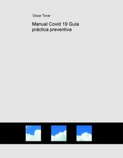 Manual Covid 19 Guía práctica preventiva