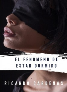EL FENOMENO DE ESTAR DORMIDO