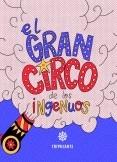 El Gran Circo de los Ingenuos