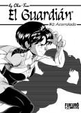 El Guardián, Capítulo 02