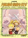 Fukurô Ninpo Ryu, Capítulo1: Ninjutsu, manga y videojuegos