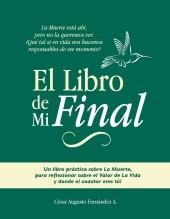 Libro El Libro de Mi Final, autor César Augusto Fernández
