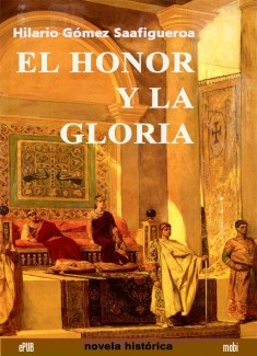 El honor y la gloria