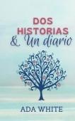 Dos historias & un diario