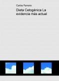 Dieta Cetogénica La evidencia más actual