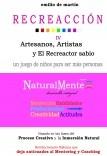 RECREACCIÓN 4, Artesanos y Artistas, un juego de niños para ser más personas