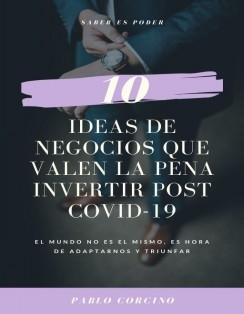 10 IDEAS DE NEGOCIO QUE VALEN LA PENA INVERTIR POST COVID19