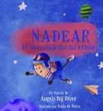 Libro NADEAR, el aburrimiento no existe, autor Angela Boj Perez