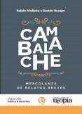 CAMBALACHE: Mezcolanza de relatos breves