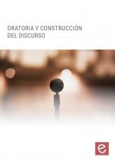 Libro Oratoria y construcción del discurso , autor Editorial Elearning