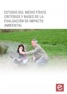 Estudio del medio físico. Criterios y bases de la evaluación de impacto ambiental