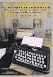 El homo litterarius. Aforismos sobre escritura, lectura y literatura