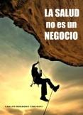 LA SALUD NO ES UN NEGOCIO