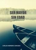 SER MAYOR SIN EDAD