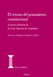 El retorno del pensamiento constitucional. La nueva doctrina de la Corte Suprema de Argentina