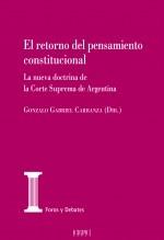 Libro El retorno del pensamiento constitucional. La nueva doctrina de la Corte Suprema de Argentina, autor EDITORIALCEPC