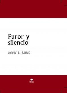 Furor y silencio