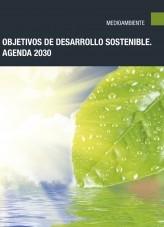 Libro Objetivos de Desarrollo Sostenible. Agenda 2030, autor Editorial Elearning