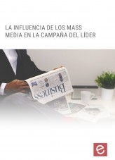 Libro Influencia de los MASS Media en la campaña del líder, autor Editorial Elearning