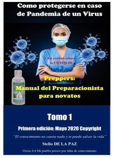 PREPPERS Manual del Preparacionista para novatos Tomo 1 Como protegerse en caso de pandemia