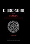 El Libro Negro ó la mágia, las ciencias ocultas, la alquimia y astrología