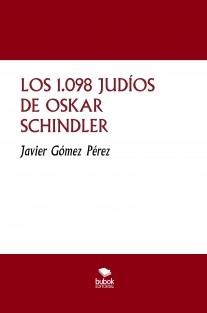 LOS 1.098 JUDÍOS DE OSKAR SCHINDLER