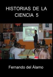 Historias de la Ciencia 5