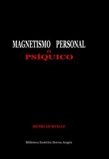 Magnetismo Personal ó Psíquico