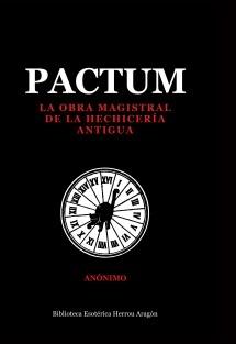 Pactum. La obra magistral de la hechicería antigua